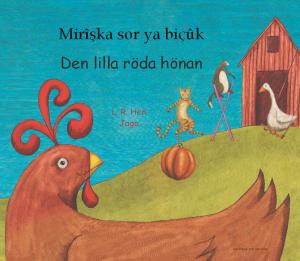 Den lilla röda hönan  (kurmanji och svenska) av Henriette Barkow