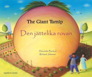 Den jättelika rovan (engelska och svenska) av Henriette Barkow