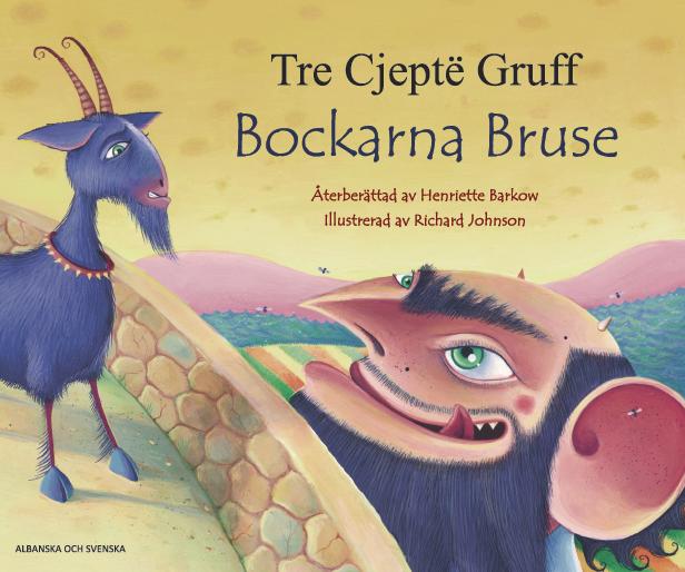Bockarna Bruse (albanska och svenska) av Henriette Barkow