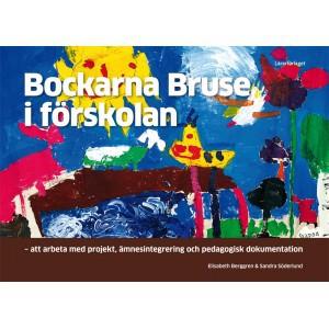 bockarna-bruse-i-forskolan-att-arbeta-med-projekt-amnesintegrering-och-pedagogisk-dokumentation
