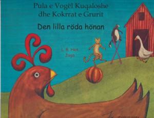 Den lilla röda hönan  (albanska och svenska) av Henriette Barkow